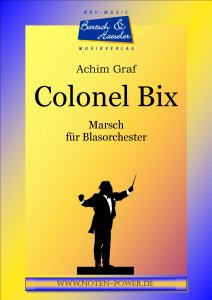 Colonel Bix Marsch