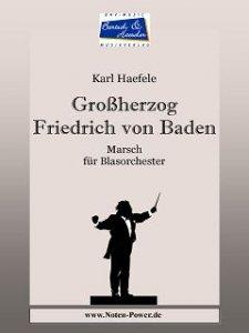 Großherzog Friedrich von Baden