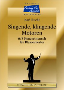 Singing, sounding engines (Singende, klingende Motoren)