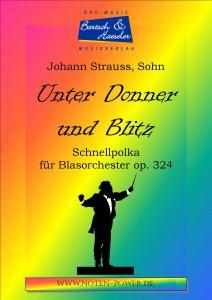 Unter Donner und Blitz, op. 324