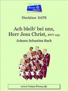 Ach bleib` bei uns, Herr Jesu Christ, BWV 253