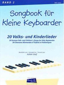 Songbook für kleine Keyboarder, Bd. 2
