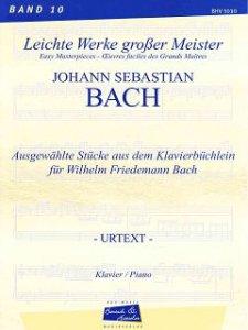 Bach, J.S., Klavierbüchlein für  Wilhelm Friedemann Bach