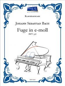 Bach, J.S., Fuge in e-moll BWV 956