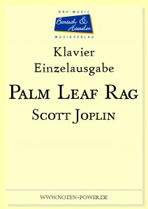 Joplin, S., Palm Leaf Rag