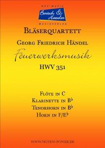 Feuerwerksmusik, HWV 351