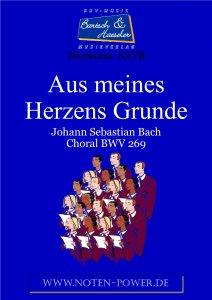 Aus meines Herzens Grunde, BWV 269