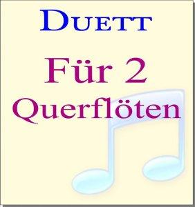 Querflöten Duette
