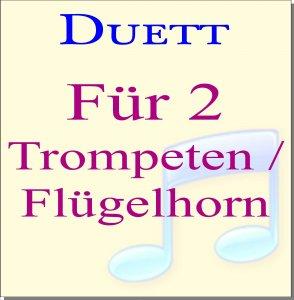 Trompete/Flügelhorn Duette